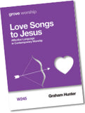 W 245 Love Songs to Jesus: Affective Language  in Contemporary Worship