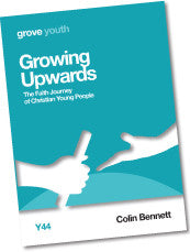 Y 44 Growing Upwards: The Faith Journey  of Christian Young People