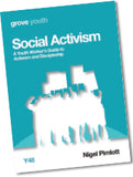 Y 48 Social Activism: A Youth Worker's Guide to Activism and Discipleship