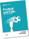 Y 50 Football and Faith: A Game of Two Halves