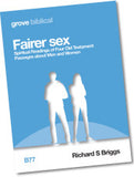 B 77 Fairer Sex: Spiritual Readings of Four Old Testament Passages about  Men and Women