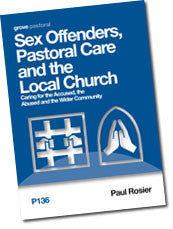 P 136 Sex Offenders, Pastoral Care and the Local Church: Caring for the Accused, the Abused and the Wider Community