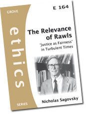 E 164 The Relevance of Rawls: 'Justice as Fairness' in Turbulent Times