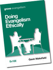 Ev 108 Doing Evangelism Ethically
