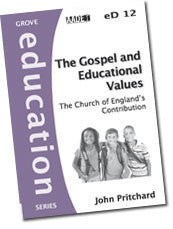 eD 12 The Gospel and Educational Values: The Church of England's Contribution