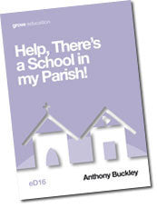 eD 16 Help, There's a School in my Parish!