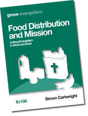 Ev 106 Food Distribution and Mission: Linking Evangelism in Word and Deed