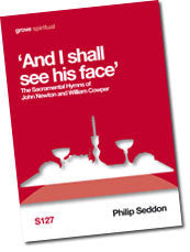 "S 127 ""And I shall  see his face"": The Sacramental Hymns of John Newton and William Cowper"
