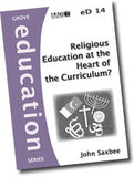 eD 14 Religious Education at the Heart of the Curriculum?