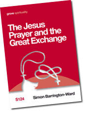 S 124 The Jesus Prayer and the Great Exchange