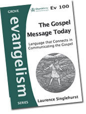 Ev 100 The Gospel Message Today: Language that Connects in Communicating the Gospel