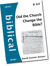 B 64 Did the Church Change the Bible?
