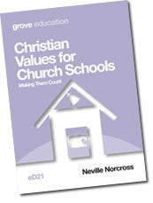 eD 21 Christian Values for Church Schools: Making Them Count