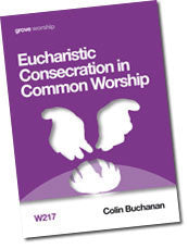 W 217 Eucharistic Consecration in Common Worship