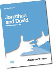 B 69 Jonathan and David: An Unexpected Love