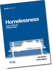 P 135 Homelessness: Grace, Truth and Transformation