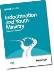 Y 36 Indoctrination and Youth Ministry: Choice or Coercion?