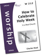W 212 How to Celebrate Holy Week—In a Real Church