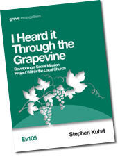 Ev 105 I Heard it Through the Grapevine: Developing a Social Mission Project Within the Local Church