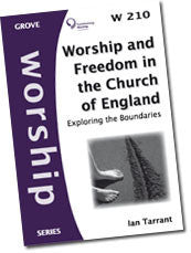 W 210 Worship and Freedom in the Church of England: Exploring the Boundaries