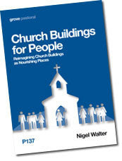 P 137 Church Buildings for People: Reimagining Church Buildings as Nourishing Places