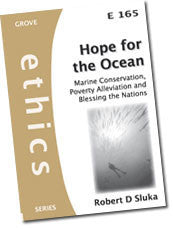 E 165 Hope for the Ocean: Marine Conservation, Poverty Alleviation and Blessing the Nations