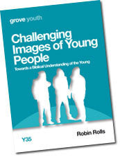 Y 35 Challenging Images of Young People: Towards a Biblical Understanding of the Young