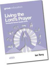 eD 23 Living the Lord's Prayer: Turning the School Upside Down