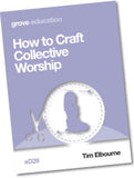 eD 28 How to Craft Collective Worship