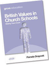 eD 29 British Values in Church Schools: Making Them Count