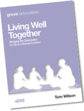 eD 33 Living Well Together: Bringing the Discussion  to Life in a School Context