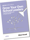 eD 35 Grow Your Own School Leaders: Learning from Experience in Church Schools