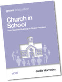 eD 37 Church in School: From Separate Buildings  to Shared Premises