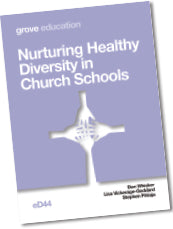 eD 44 Nurturing Healthy Diversity in  Church Schools
