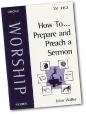 Cover: W 182 How To...Prepare and Preach a Sermon
