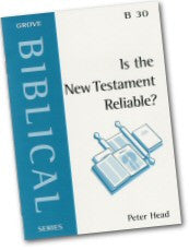 Cover: B 30 Is the New Testament Reliable?