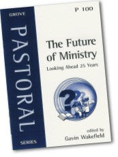 P 100 The Future of Ministry