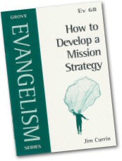 Cover: Ev 68 How to Develop a Mission Strategy