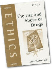 Cover: E 134 The Use and Abuse of Drugs