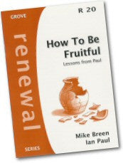 Cover: R 20 How to be Fruitful