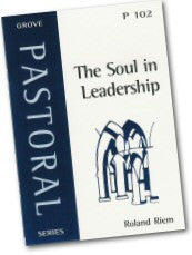 P 102 The Soul in Leadership: Insights from Aelred of Rievaulx's Pastoral Prayer