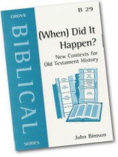 Cover: B 29 (When) Did It Happen? New Contexts for Old Testament History