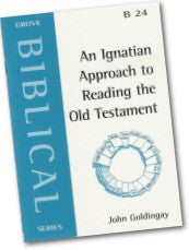 Cover: B 24 An Ignatian Approach to Reading the Old Testament