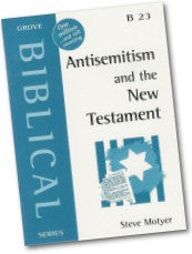 B 23 Antisemitism and the New Testament
