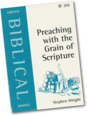 Cover: B 20 Preaching with the Grain of Scripture