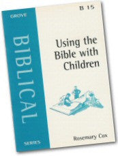 Cover: B 15 Using the Bible with Children