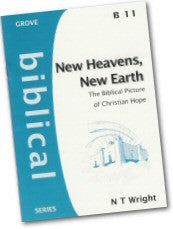 Cover: B 11 New Heavens, New Earth: The Biblical Picture of the Christian Hope