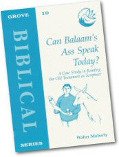 Cover: B 10 Can Balaam's Ass Speak Today? A Case Study in Reading the Old Testament as Scripture