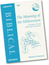 Cover: B 5 The Meaning of the Millennium: Revelation 20 and Millennial Expectation