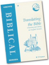Cover: B 3 Translating the Bible: Choosing and Using an English Version